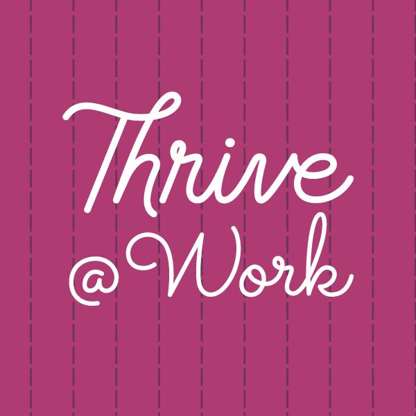 Thrive at Work